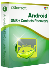 iStonsoft Android SMS+Contacts Recovery 1.1.0 Giveaway
