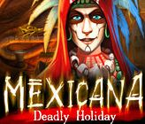 Mexicana: Deadly Holiday Giveaway