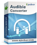 Epubor Audible Converter Win 1.0.10.229 Giveaway
