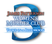 James Patterson's Women's Murder Club: Twice in a Blue Moon Giveaway