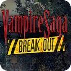 Vampire Saga: Break Out Giveaway