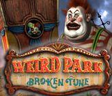 Weird Park: Broken Tune Giveaway