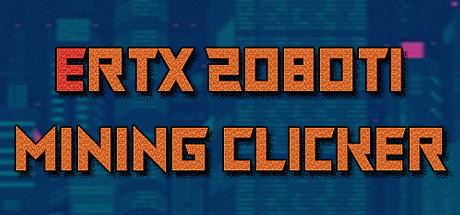 ERTX 2080TI Mining clicker Giveaway