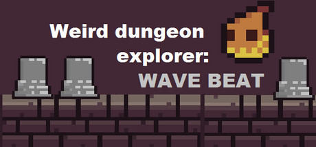 Weird Dungeon Explorer: Wave Beat Giveaway