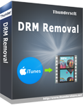 ThunderSoft DRM Removal 2.11.8 Giveaway