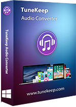 TuneKeep Audio Converter 6.6.1 Win, 6.8.1 Mac Giveaway
