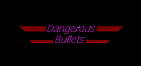 Dangerous Bullets Giveaway